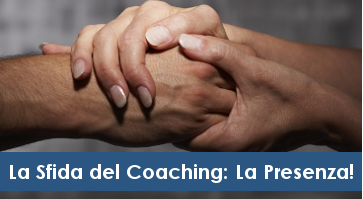 Presenza nel Coaching